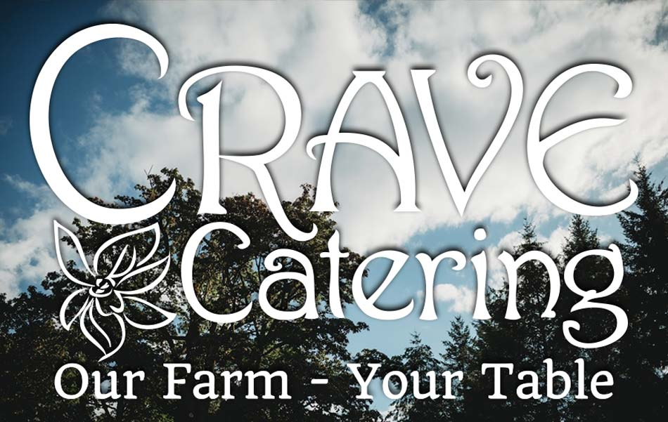 crave catering our farm to your table